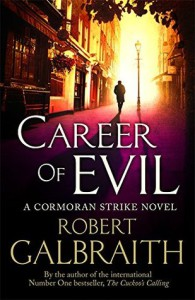 Robert Galbraith: Career of Evil obálka knihy)