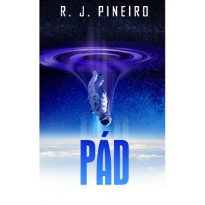 R. J. Pineiro: Pád (obálka knihy)