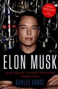 Ashlee Vance: Elon Musk (obálka knihy)