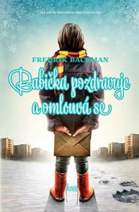 Fredrik Backman: Babička pozdravuje a omlouvá se (obálka knihy)