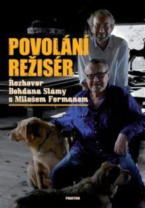 B. Sláma a M. Forman: Povolání režisér (obálka knihy)