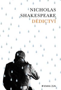 Nicholas Shakespeare: Dědictví (obálka knihy)