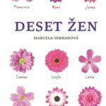 Marcela Serrano: Deset žen