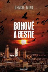 Denise Mina: Bohové a bestie (obálka knihy)