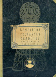Marek Nawrath: Generátor prchavých okamžiků (obálka knihy)