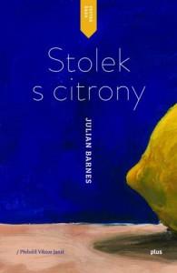 Julian Barnes: Stolek s citrony