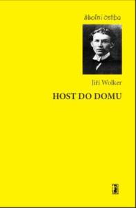 Jiří Wolker: Host do domu