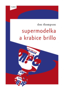 Don Thompson: Supermodelka a krabice Brillo