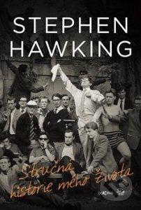 Stephen Hawking: Stručná historie mého života
